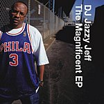 DJ Jazzy Jeff The Magificent EP/For Da Love Of Da Game
