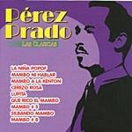 Pérez Prado Las Clasicas