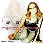 Drea Drea: Reincarnation (Remixes)