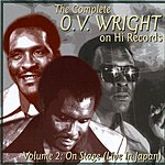 O.V. Wright The Complete O.V. Wright On Hi Records Vol.2: On Stage (Live In Japan)