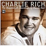 Charlie Rich The Complete Hi Recordings Of Charlie Rich