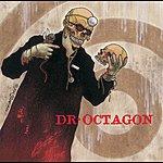 Dr. Octagon Dr. Octagonecologyst (Parental Advisory)