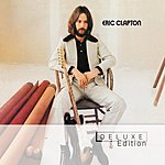 Eric Clapton Eric Clapton (Deluxe Edition)