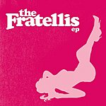 The Fratellis The Fratellis EP