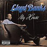 Lloyd Banks My House (Parental Advisory)
