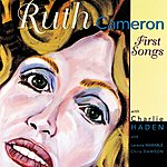 Ruth Cameron First Songs (Live)