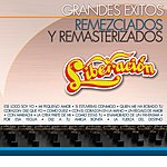 Liberación Grandes Exitos Remezclados Y Remasterizados