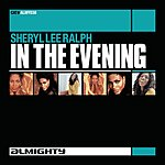 Sheryl Lee Ralph In The Evening (Remixes)