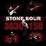 Stone Sour 30/30-150/Reborn (Parental Advisory)