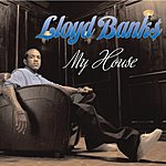Lloyd Banks My House (Edited) (Single)