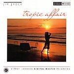 Jim Brock Tropic Affair