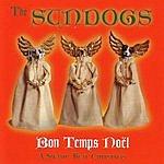 The Sundogs Bon Temps Noël