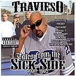 Travieso Tales From The Sick Side Part Two (Parental Advisory)