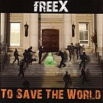 FreeX To Save the World
