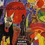 The Sundogs Heavy Petting