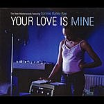 The New Mastersounds Your Love Is Mine (Maxi-Single)