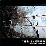 The Pain Machinery The Venom Is Going Global