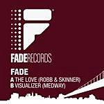 Fade The Love (Remixes)