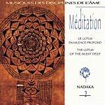 Nadaka Meditation 2