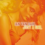 Ian Van Dahl Just A Girl (4-Track Single)