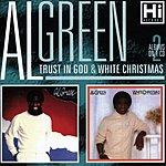 Al Green Trust In God/White Christmas