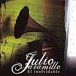 Julio Jaramillo El Inolvidable