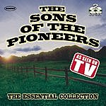 Sons Of The Pioneers The Sons Of The Pioneers: The Essential Collection