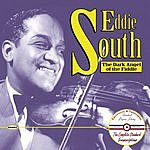 Eddie South Eddie South: The Dark Angel Of The Fiddle: The Complete Standard Transcriptions