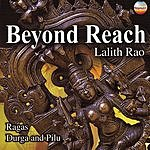 Lalith Rao Beyond Reach