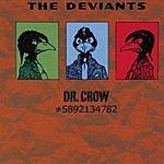 The Deviants Dr. Crow