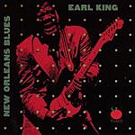 Earl King New Orleans Blues