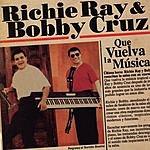 Richie Ray Que Vuelva La Musica