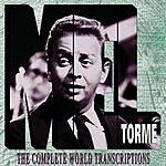 Mel Tormé Mel Torme: The Complete World Transcriptions