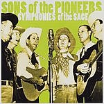 Sons Of The Pioneers Symphonies Of The Sage