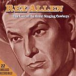 Rex Allen, Sr. Rex Allen: The Last of the Great Singing Cowboys