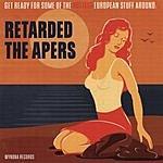 Retarded Retarded/The Apers (Split)