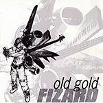 Fizard Old Gold/Lose Touch