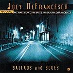 Joey DeFrancesco Ballads & Blues