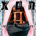 Xon Operate Machinery