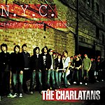 The Charlatans UK NYC (There's No Need To Stop)/Carry Your Heart