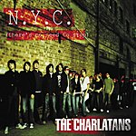 The Charlatans UK NYC (There's No Need To Stop)/Hard To Be You (Song For Carl)