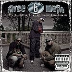Three 6 Mafia Most Known Unknown (New Package) (Parental Advisory)