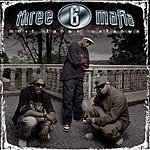 Three 6 Mafia Most Known Unknown (Bonus Tracks) (Edited)