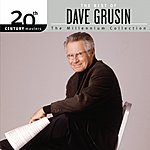 Dave Grusin 20th Century Masters - The Millennium Collection: The Best Of Dave Grusin