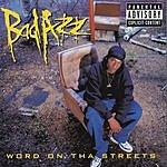 Bad Azz Word On Tha Streets (Parental Advisory)