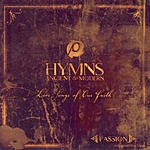 Passion Worship Band Passion: Hymns Ancient And Modern