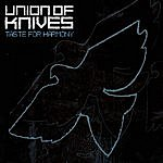 Union Of Knives Taste For Harmony (Single)