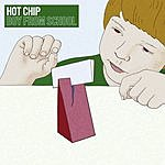 Hot Chip Boy From School (6 Track Maxi-Single)
