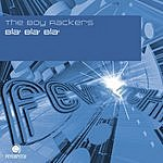 The Boy Rackers Bla Bla Bla (Maxi-Single)