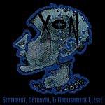 Xon Sentiment, Betrayal And Abolishment Elegie